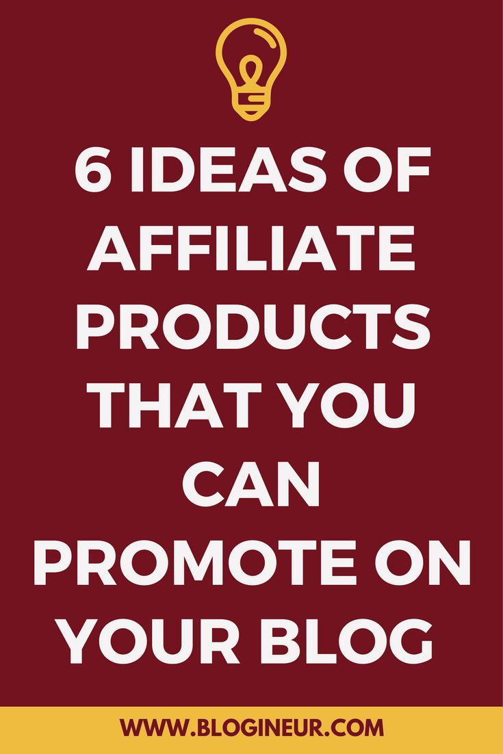 Need ideas on what affiliate products you can promote? Check out this post.