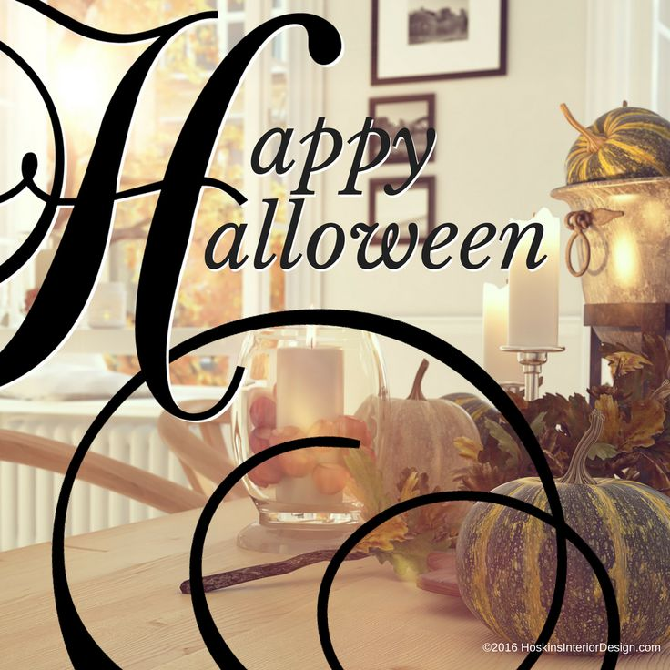 Hoskins Interior Design An Indianapolis Firm Wishes You And Yours A Happy Halloween