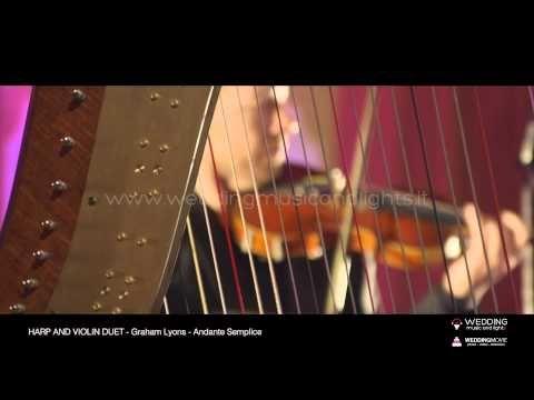 Harp And Violin Duet - Andante Semplice   http://weddingmusicandlights.it/