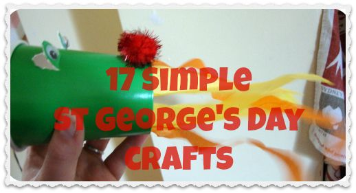 17 Simple St George's Day Crafts