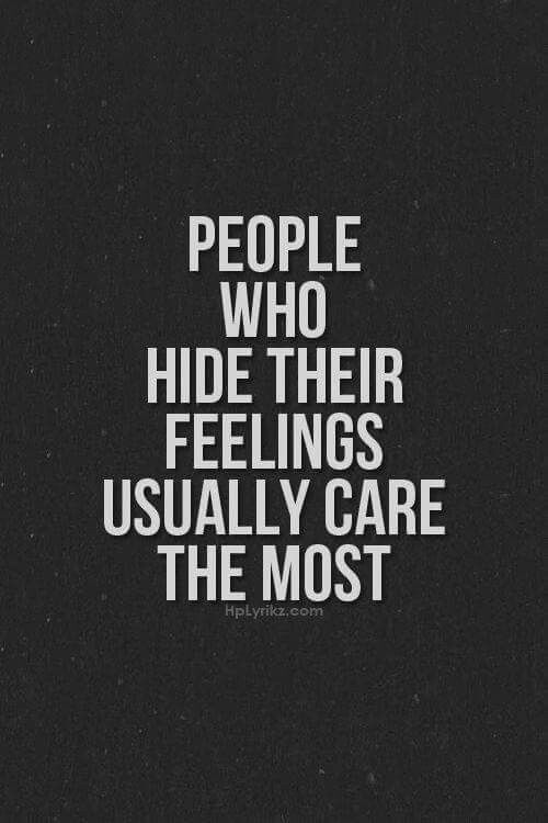 Or they learned how to hide them and had so much practice hiding that they forget how to come out and feel again