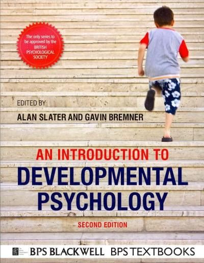 introduction to children s developmental psychology Additional chapters to fit within the current bps syllabus in developmental psychology, including coverage of infants' and children's cognitive development, social.