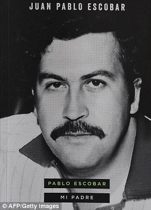 My life with the world's most infamous drug lord: Pablo Escobar's son reveals the heartbreak, fear of violence..