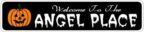ANGEL PLACE Lastname Halloween Sign - Welcome to Scary Decor, Autumn, Aluminum - 4 x 18 Inches by The Lizton Sign Shop. $12.99. Aluminum Brand New Sign. 4 x 18 Inches. Predrillied for Hanging. Great Gift Idea. Rounded Corners. ANGEL PLACE Lastname Halloween Sign - Welcome to Scary Decor, Autumn, Aluminum 4 x 18 Inches - Aluminum personalized brand new sign for your Autumn and Halloween Decor. Made of aluminum and high quality lettering and graphics. Made to last for years outd...