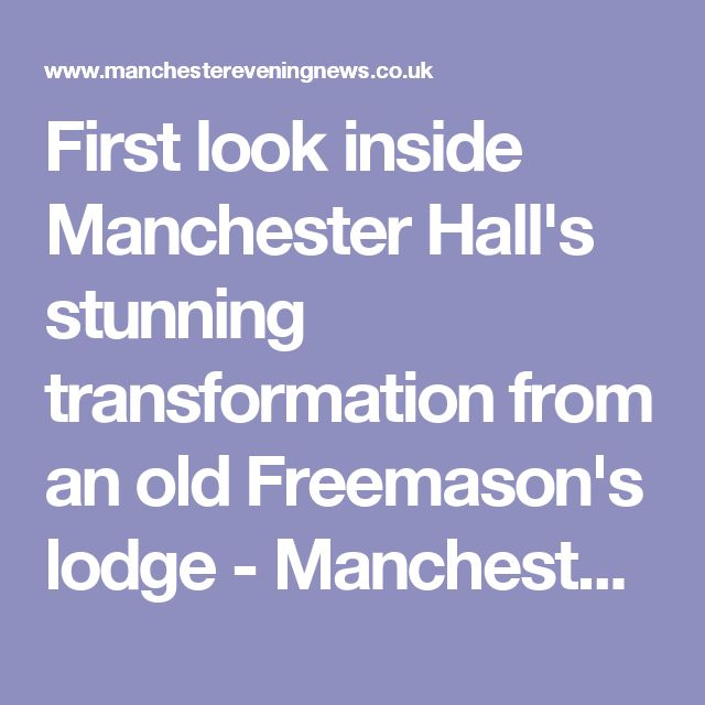 First look inside Manchester Hall's stunning transformation from an old Freemason's lodge - Manchester Evening News