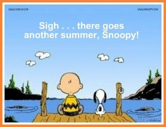 Charlie Brown Snoopy End Of Summer Quote Charlie Brown Snoopy End Of Summer Quote