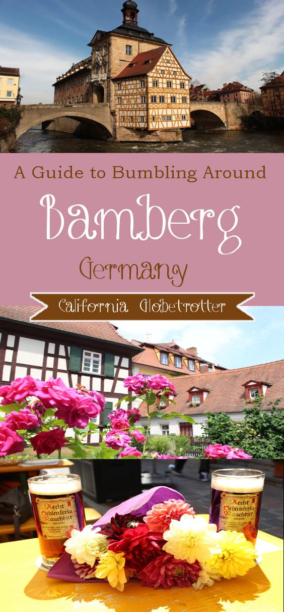 A Guide to Bumbling Around Bamberg, Bavaria, #Germany | What to do in Bamberg, Germany | Sights to See in Bamberg | Main Attractions in #Bamberg | Day Trips from Munich | California Globetrotter