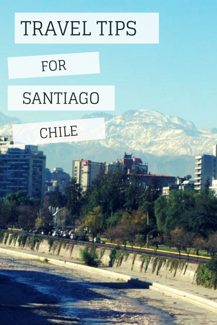 Everything you need to know when traveling to #santiago #chile. The ultimate #travel #tips