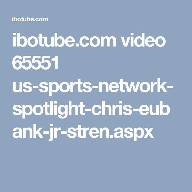 ibotube.com video 65551 us-sports-network-spotlight-chris-eubank-jr-stren.aspx