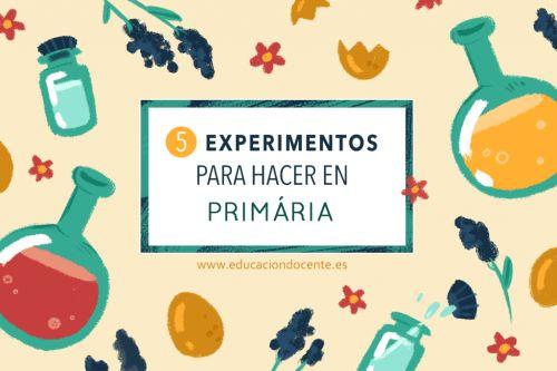 5 experimentos para hacer en primaria