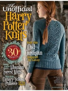 Discover over 30 knitting patterns featuring magical details in lace, cables, and colorwork all inspired by J.K. Rowling's Harry Potter series.  Due to copyright restrictions, this magazine is only available for sale in the U.S. Estimated ship date: 8/6/2013  Available in digital and print form $14.99.