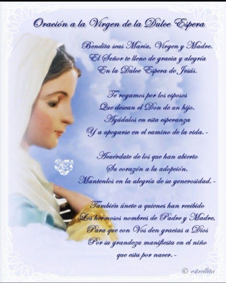 Oracion a Nuestra señora de la dulce espera. Nunca perder la fe, nunca perder la esperanza que algun dia el milagro de la vida se nos dará