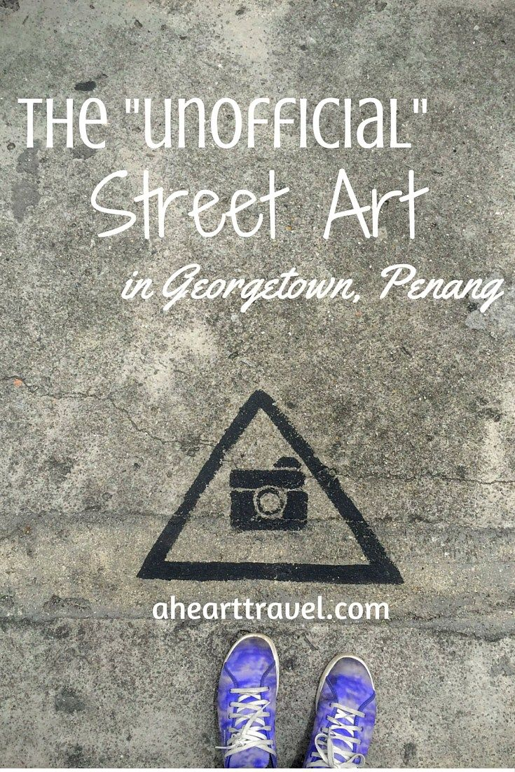 """The """"Unofficial"""" Street Art in Georgetown, Penang, Malaysia"""