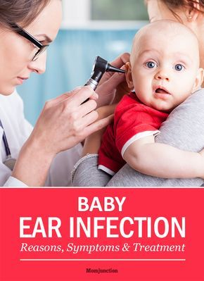 Baby Ear Infection: Reasons, Symptoms And Treatment