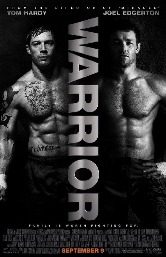 """Warrior"" Movie with Tom Hardy and Joel Edgerton. Amazing movie that not many people have heard of. Everything was perfect. Beautiful story, and the casting was right for every character."