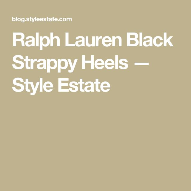 Ralph Lauren Black Strappy Heels — Style Estate