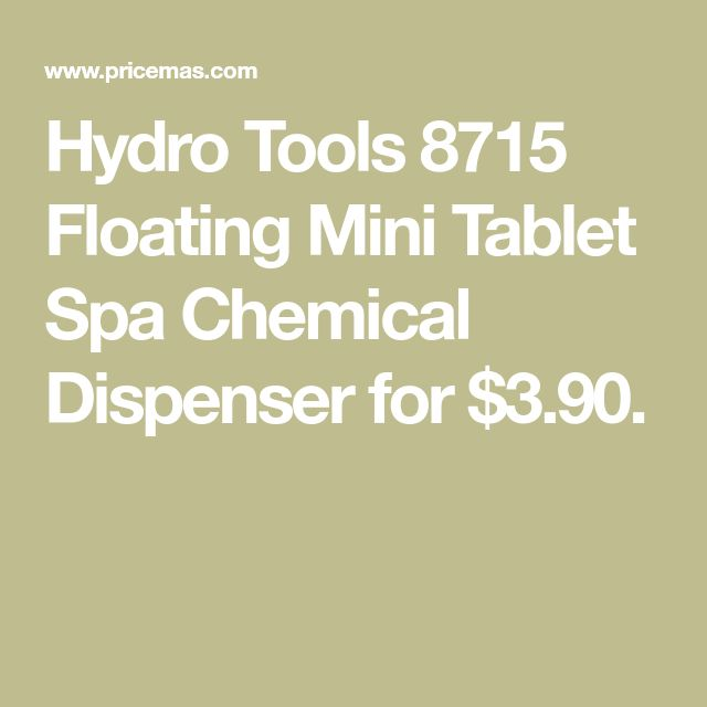 Hydro Tools 8715 Floating Mini Tablet Spa Chemical Dispenser for $3.90.
