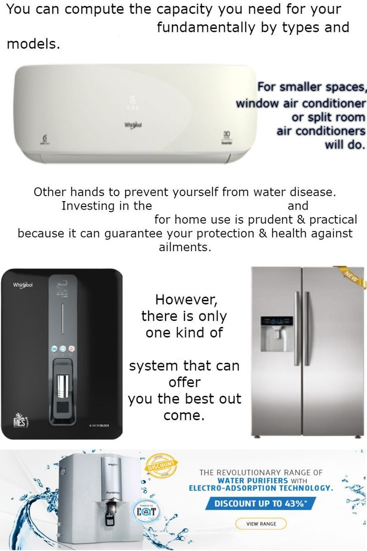 Investing in the best RO water purifier and side by side refrigerator for home use is prudent and practical because it can guarantee your protection and health against ailments. You can compute the capacity you need for your split AC 1.5 ton price fundamentally by types and models. For smaller spaces, a window air conditioner or split room air conditioners will do.
