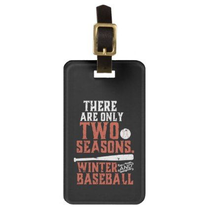 Grunge and Distressed Funny Baseball Quote Luggage Tag - winter gifts style special unique gift ideas