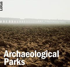 Lotus Nº 162 (2017) - Archaeological Parks Sumario: http://www.editorialelotus.it/web/item.php?id=90012 . No catálogo: http://kmelot.biblioteca.udc.es/record=b1179791~S1*gag