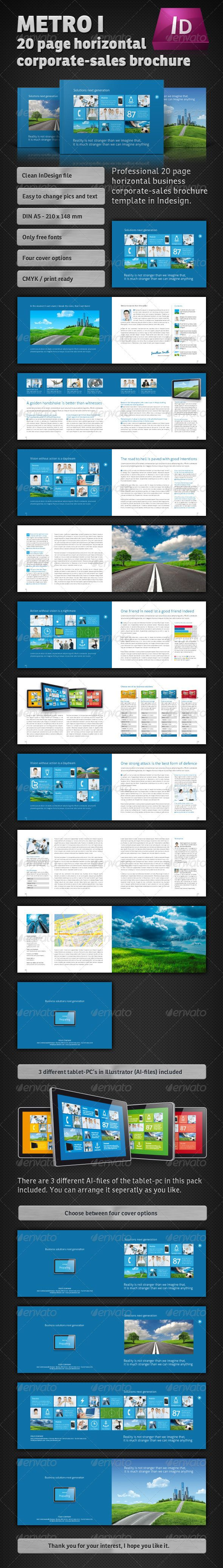 Metro I – 20 Page horizontal Sales Brochure  #GraphicRiver        Metro I – 20 page horizontal sales brochure 	 This is a modern and clean 20 Page DIN A5 (210×148 mm) landscape format brochure. It is much cheaper to produce than a DIN A4 brochure, but it has nearly the same attention. The brochure is focused by design on CI, the main usage is for sale. It is designed very clean to show a big potential of competence. It is without any crazy designerstuff to enlarge the seriosity. There are no…