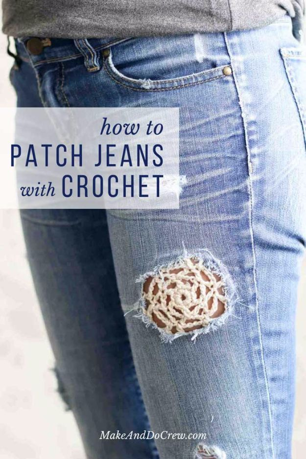 DIY Jeans Makeovers - Patch Jeans With Crochet Lace - Easy Crafts and Tutorials to Refashion and Upcycle Your Jeans and Create Ripped, Distressed, Bleach, Lace Edge, Cut Off, Skinny, Shorts, Skirts, Galaxy and Painted Jeans Ideas - Cool Denim Fashions for Teens, Teenagers, Women http://diyprojectsforteens.com/diy-jeans-projects