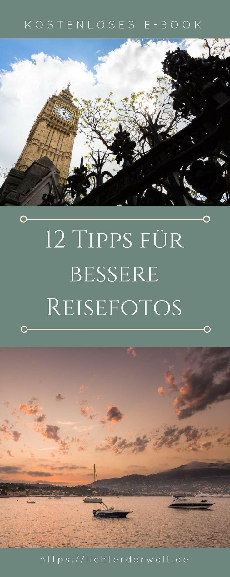 12 Tipps für bessere Reisefotos – kostenloses E-Book – #bessere #Ebook #für …