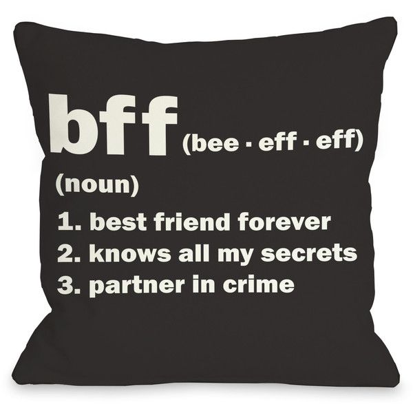 One Bella Casa BFF Definition Pillow found on Polyvore