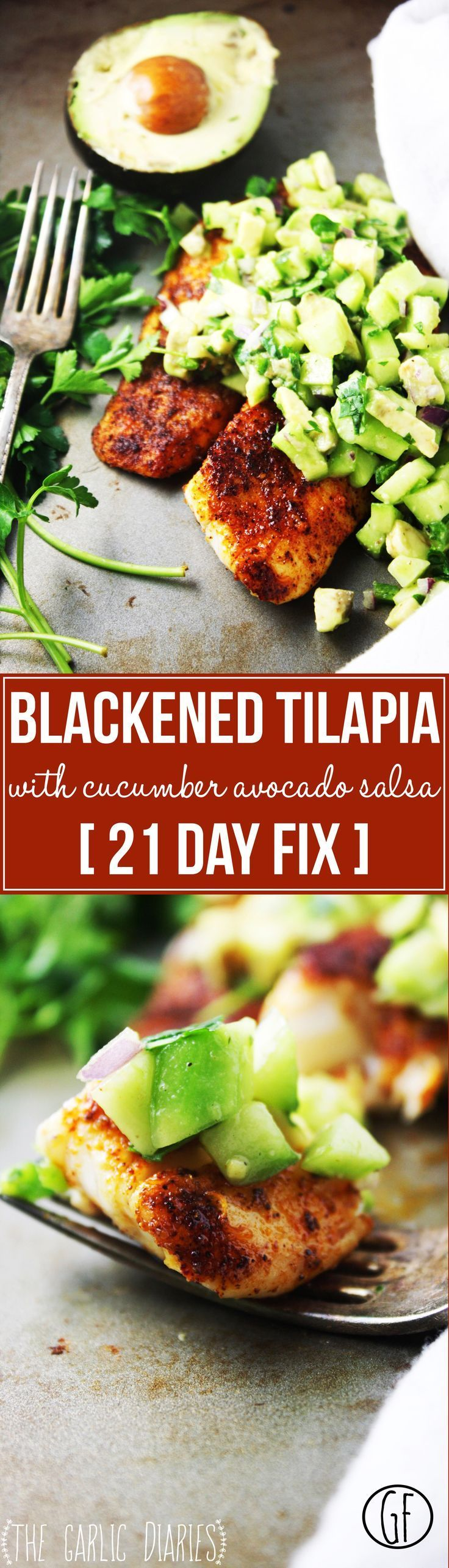 Blackened Tilapia with Cucumber Avocado Salsa [21 Day Fix] - This healthy and easy recipe is one of the most fresh, flavorful, and mouthwatering dishes you could possibly make! You will be in love! (It uses 1 red, 1 green, and 1 blue container in 21 Day Fix.) TheGarlicDiaries