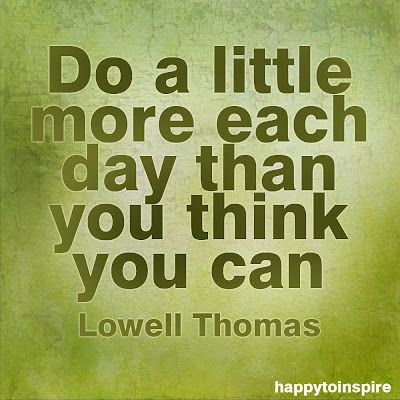 .Inner Strength, Huge Change, Products Happytoinspirequot, Inspire Quotes, Quotes About Push Yourself, Change Long, Inspiration Quotes, Lowell Thomas, The Roller Coasters