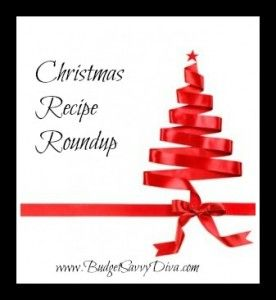 Recipe Roundup – Christmas Recipes | Budget Savvy Diva