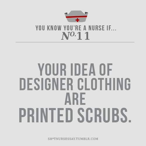 You know you're a nurse when printed scrubs are the best thing in fashion! (Love this!!)Cna Nurs Shit, Cna Humor Scrubs, Anatomy Funny Nursing, Nursing Scrubs Outfits, Design Scrubs, Female Nursing, Cna Nursing Shit, Nursing Humor Cna, Prints Scrubs