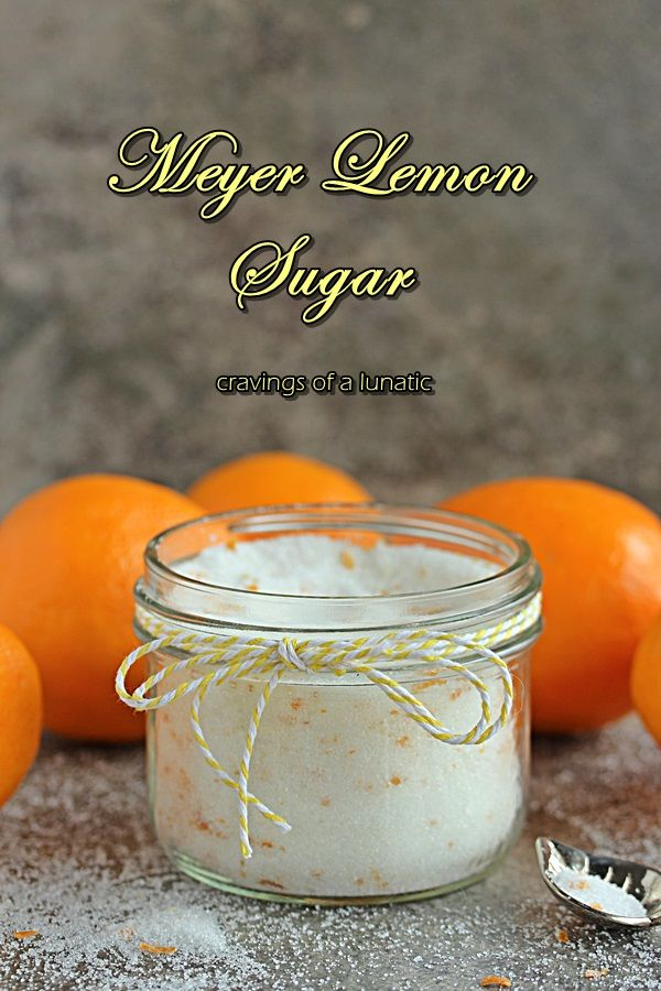 Meyer Lemon Sugar from cravingsofalunatic.com- Easy DIY recipe for making your own lemon flavoured sugar. Use Meyer lemons if available, if not regular lemons will do. This is super easy to make and adds fabulous flavour to everything. (@CravingsLunatic)