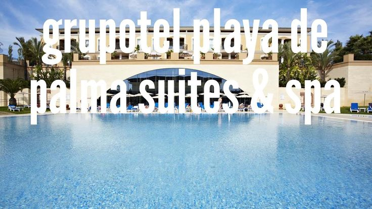 Hotel Grupotel Playa de Palma Suites & Spa en Playa de Palma, Mallorca, ...