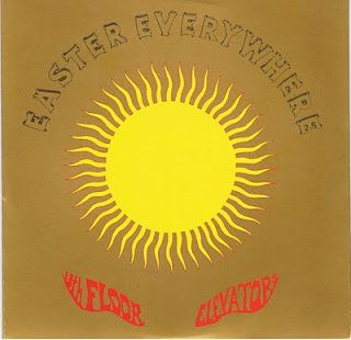 The 13th floor elevators 1966 easter everywhere mono for 13th floor elevators easter everywhere