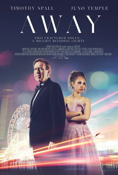Trailer and Poster of Away starring Juno Temple and Timothy Spall : Teaser Trailer