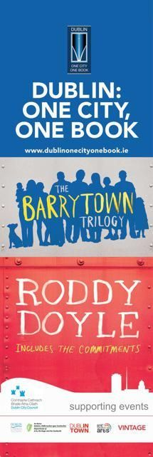 Dublin City Banners for One City, One Book 2015 - Roddy Doyle's Barrytown Trilogy  #civicmedia2015