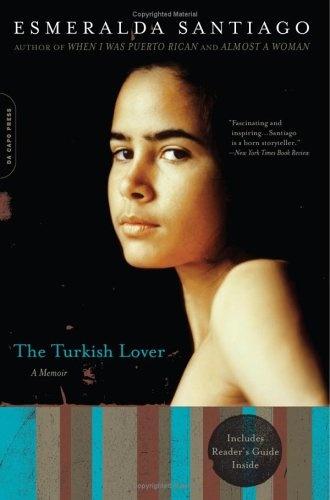 Esmeralda Santiago. The Turkish Lover