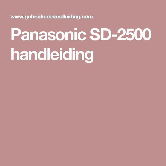 Panasonic SD-2500 handleiding