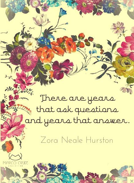 "Zora Neale Hurston - a pearl from the Harlem Renaissance - read her if you haven't already, especially ""Their Eyes Were Watching God"""