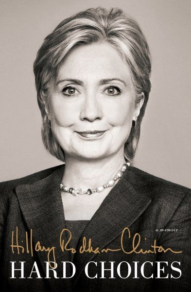 """Hilary Clinton's book, """"Hard Choices,"""" being released Tuesday in the United States."""