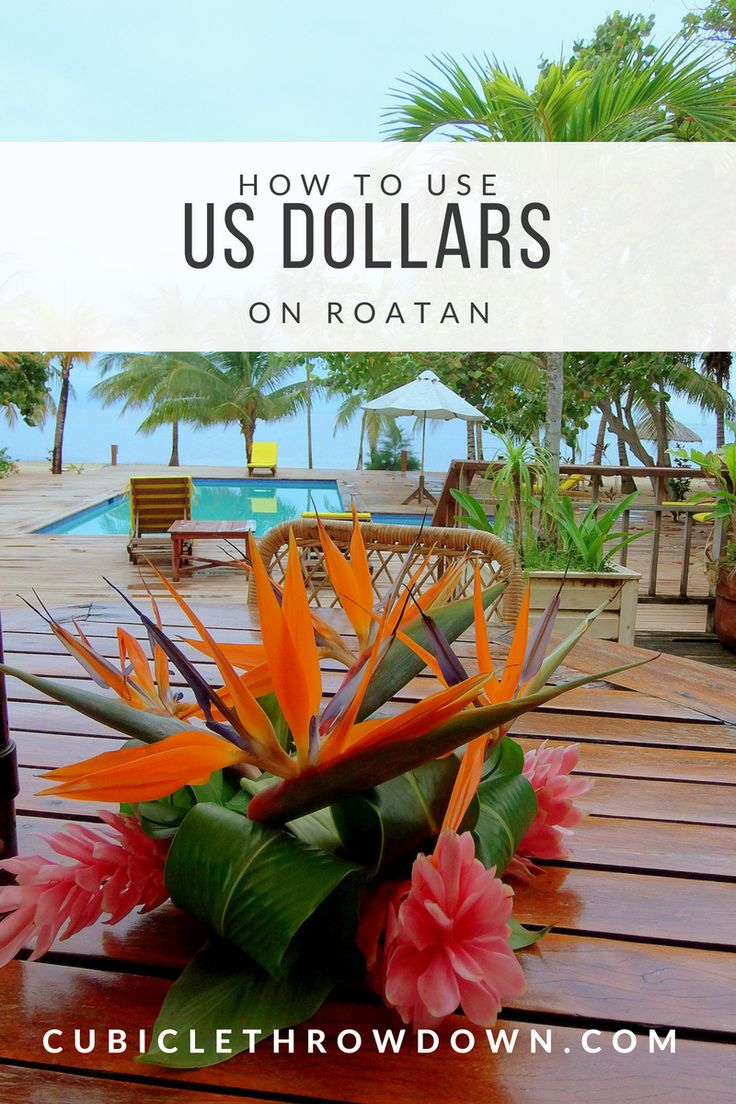 Using US Dollars on Roatan - Extremely Important Information!