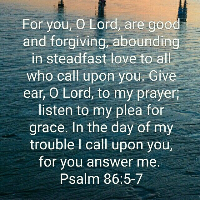 Psalm 86:5-7   Psalms, Psalm 86, Scripture verses