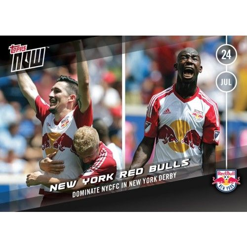 NY Red Bulls - Topps NOW Card 9 - Print Run QTY: 120 Cards