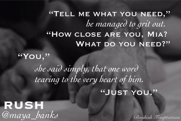 It was like being turned inside out. The rush was nothing he'd ever experienced before. #Rush by @maya_banks