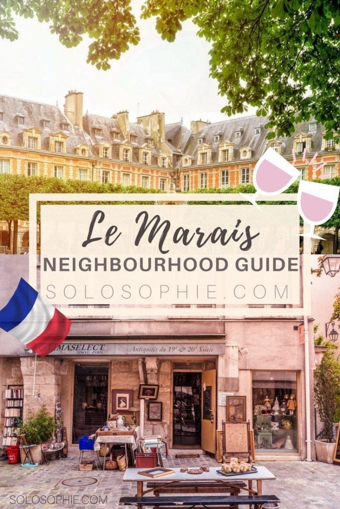 Guide to Le Marais: Everything you need to know!   solosophie