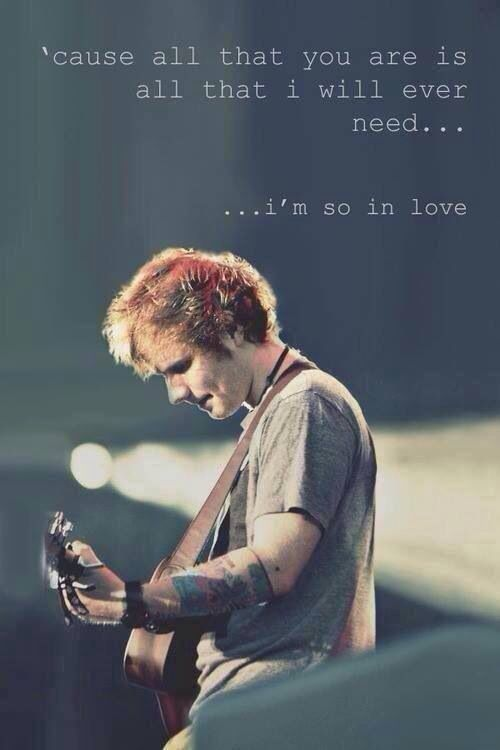 Ed Sheeran! What a guy. He is my inspiration to write music and play guitar. He is, I believe, the best singer/songwriter that the world has seen