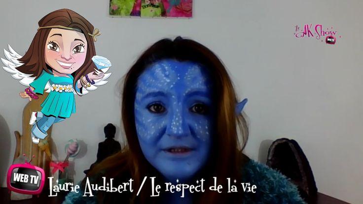 Respecter la vie - Laurie Audibert - Ze AK Show 9