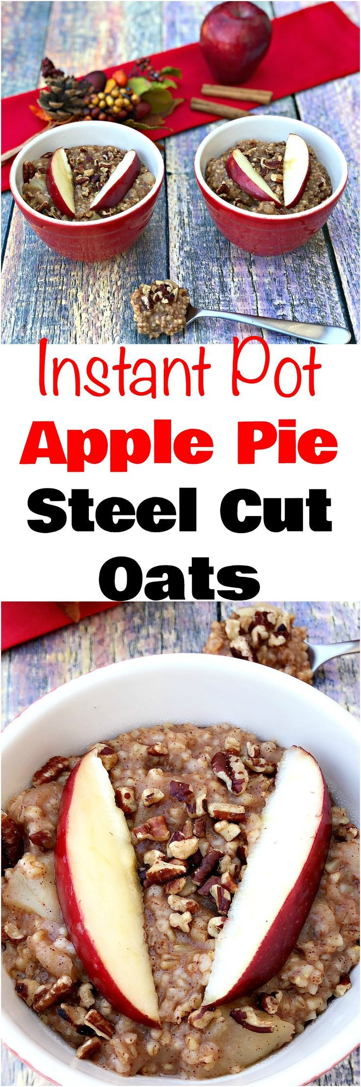 Instant Pot Apple Pie Steel Cut Oats Oatmeal is a vegan, dairy-free, refined-sugar free pressure cooker recipe that is perfect for overnight, make-ahead breakfast, and meal prep. This healthy dish is quick and easy to make. #InstantPot #PressureCooker #InstantPotRecipes #PressureCookerRecipes #Oatmeal #SteelCutOats