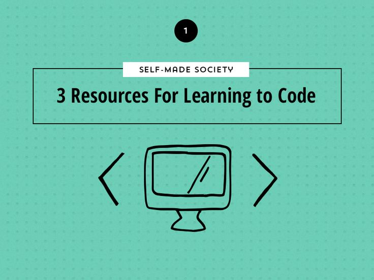 Self-Made Society: Learn To Code Websites With These 3 Resources